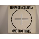 PROFESSIONALS : 1-2-3 / White light white heat / Baby I don't care