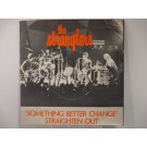 STRANGLERS : Something better change / Straighten out