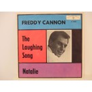 FREDDY CANNON : The laughing song / Natalie