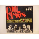 COOL CANDYS : (EP) Muckar-Twist / Stigbergsgatan 8 / Zambesi / Är det så här när man är kär