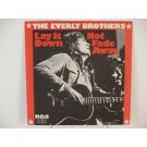 EVERLY BROTHERS : Lay it down / Not fade away