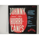 JOHNNY & HURRICANES : (EP) James Bond theme / The hungry eye / The sheik of Araby / Minnesota Fats