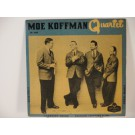 MOE KOFFMAN QUARTET : (EP) Koko-mamey / Hambourg bound / Swingin' shepherd blues / Little Pixie