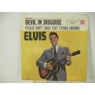 ELVIS PRESLEY : Devil in disguise / Please don't drag that string around