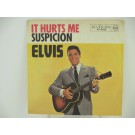 ELVIS PRESLEY : Suspicion / It hurts me