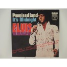 ELVIS PRESLEY : Promised land / It's midnight