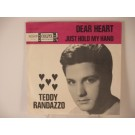 TEDDY RANDAZZO : Dear heart / Just hold my hand