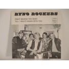 RYNO ROCKERS : Right behind you baby / Till I waltz again with you