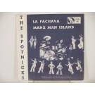SPOTNICKS : La Pachava / Manx man island