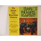 SVEN INGVARS : (EP) Te dans mä Karlstatösera / Höstdrömmar / Why did you call me sweetheart / Old clock at home