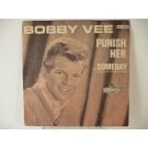 BOBBY VEE & CRICKETS : Someday / Punish her