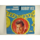 BOBBY VEE : Charms / Bobby tomorrow