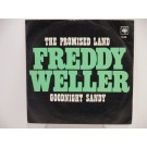 FREDDY WELLER : The promised land / Goodnight Sandy