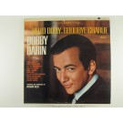 "BOBBY DARIN : ""From Hello Dolly to Goodbye Charlie"""