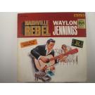 "WAYLON JENNINGS : ""Nashville rebel"""