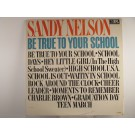 "SANDY NELSON : ""Be true to your school"""