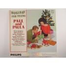 "PAUL & PAULA : ""Holiday for teens"""