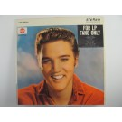 "ELVIS PRESLEY : ""For LP fans only"""