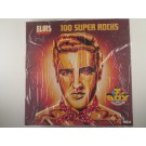 "ELVIS PRESLEY : ""100 super rocks"""