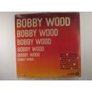 """BOBBY WOOD : """"Bobby Wood"""""""