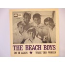 BEACH BOYS : Do it again / Wake the world