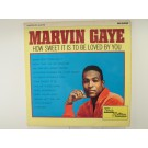"MARVIN GAYE : ""How sweet it is to be loved by you"""