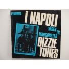 DIZZIE TUNES : Napoli / Vägen till Morgonstad