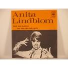 ANITA LINDBLOM : Små, små bubblor / ...och man skrotade gevär