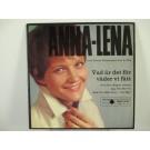 ANNA-LENA LÖFGREN : (EP) Vad är det för väder vi fått / Gråt hos någon annan / Jag vill bli fri / Rätt tid, rätt rum - fel man