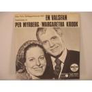 PER MYRBERG & MARGARETHA KROOK  : En valsfan / Det svenska rikets nedgång och fall