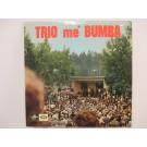 TRIO me' BUMBA : (EP) Säj att du menar mej / Oh, Susanna / Puss och kram / Alvar