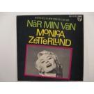 MONICA ZETTERLUND : (EP) När min vän / Mister Kelly / I New York / Va e' de' där